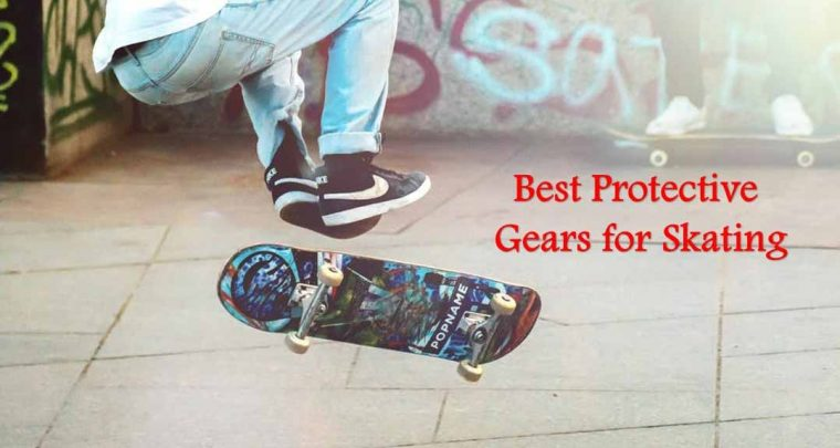 Top 10 best protective gears for skating