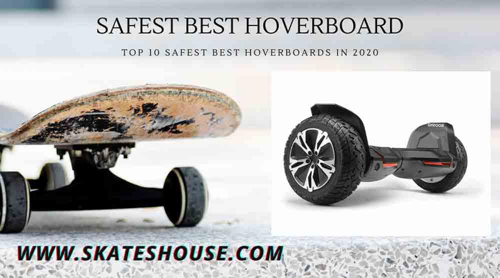 Top 10 Safest Best HoverBoards in 2020